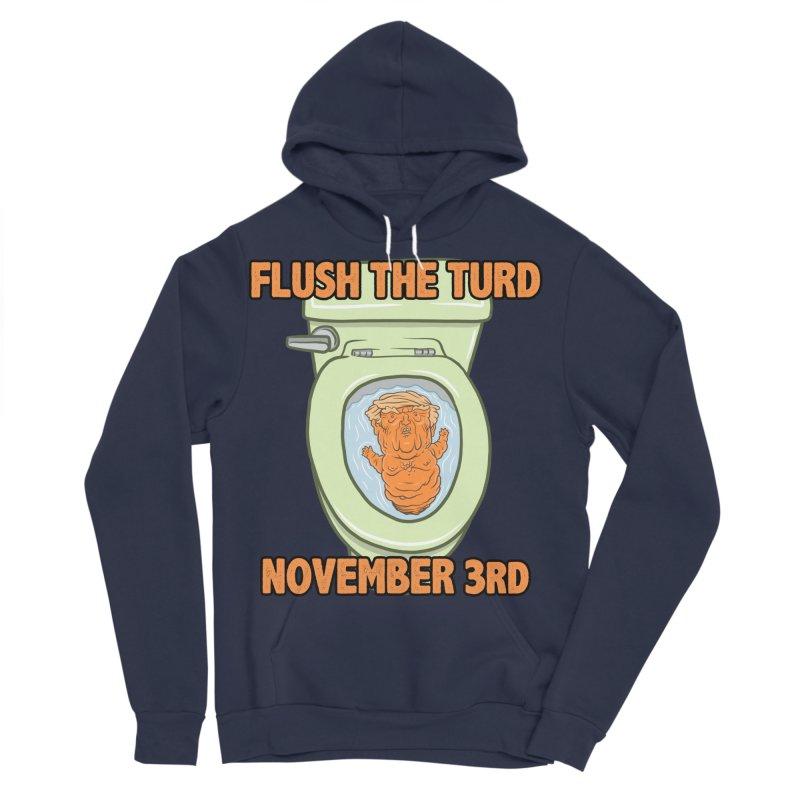 Flush the Turd November Third! Men's Sponge Fleece Pullover Hoody by Frankenstein's Artist Shop