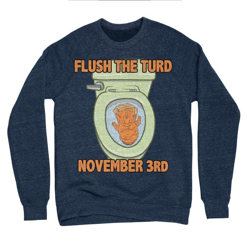 Flush the Turd November Third! Men's Sponge Fleece Sweatshirt by Frankenstein's Artist Shop