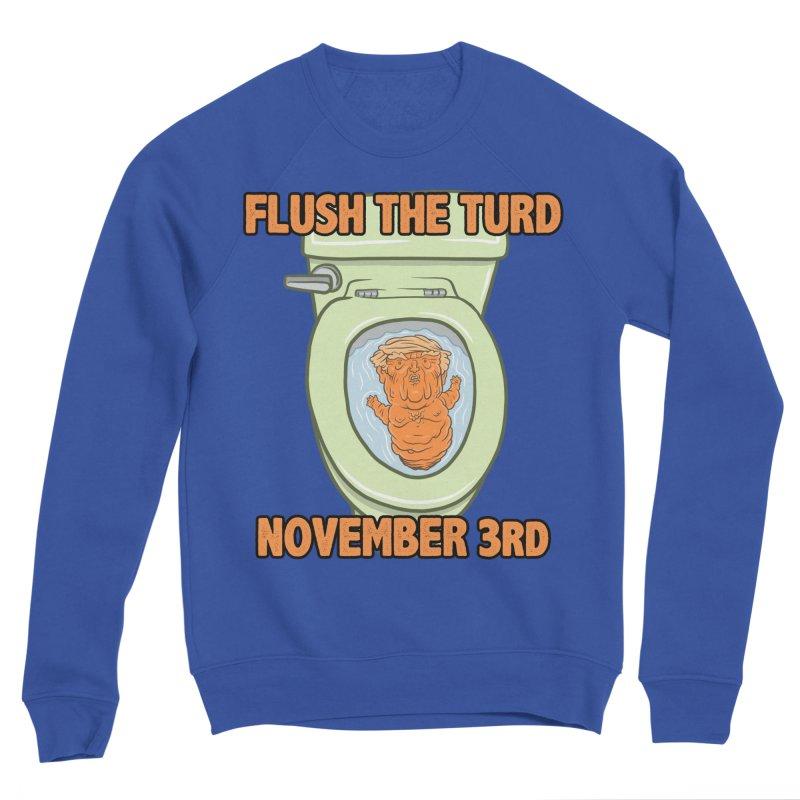 Flush the Turd November Third! Women's Sponge Fleece Sweatshirt by Frankenstein's Artist Shop