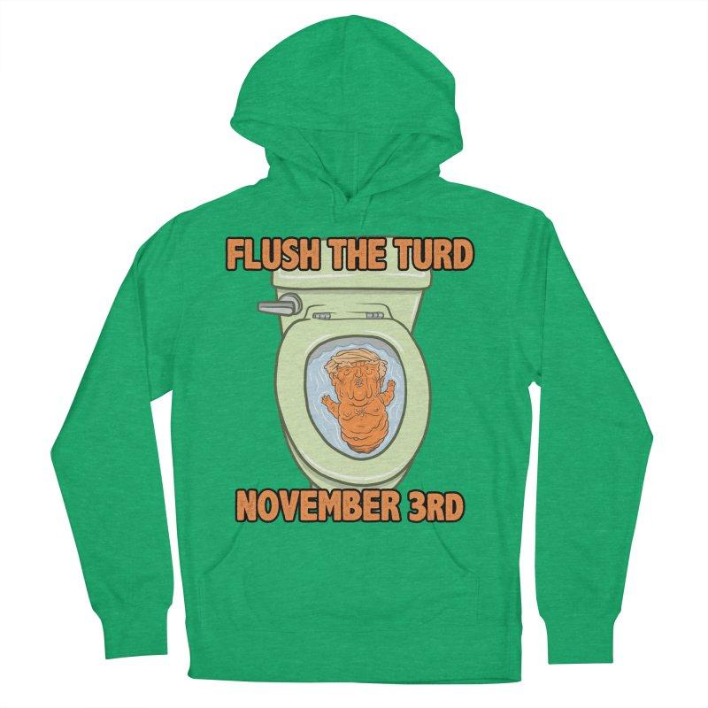 Flush the Turd November Third! Women's French Terry Pullover Hoody by Frankenstein's Artist Shop