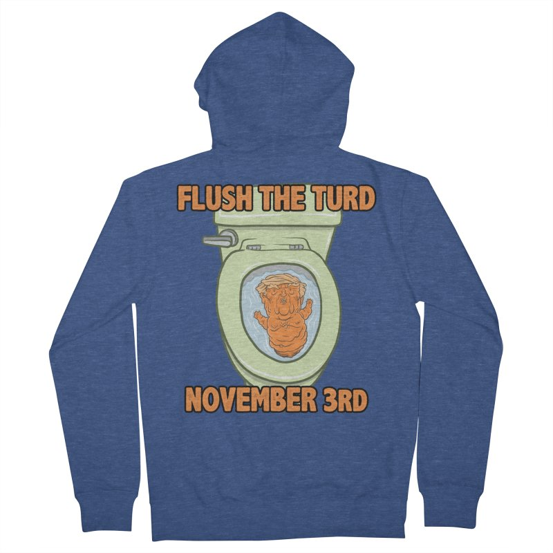 Flush the Turd November Third! Women's French Terry Zip-Up Hoody by Frankenstein's Artist Shop