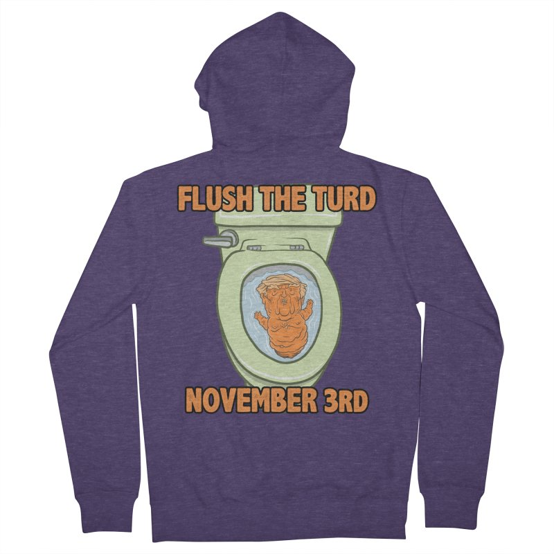 Flush the Turd November Third! Men's French Terry Zip-Up Hoody by Frankenstein's Artist Shop
