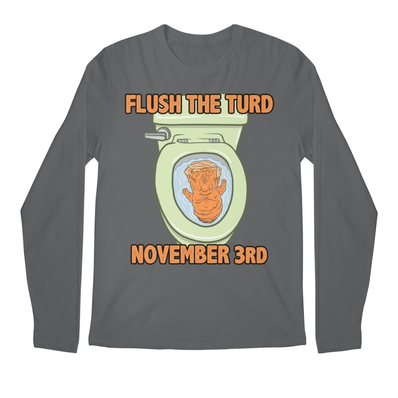 Flush the Turd November Third! Men's Regular Longsleeve T-Shirt by Frankenstein's Artist Shop