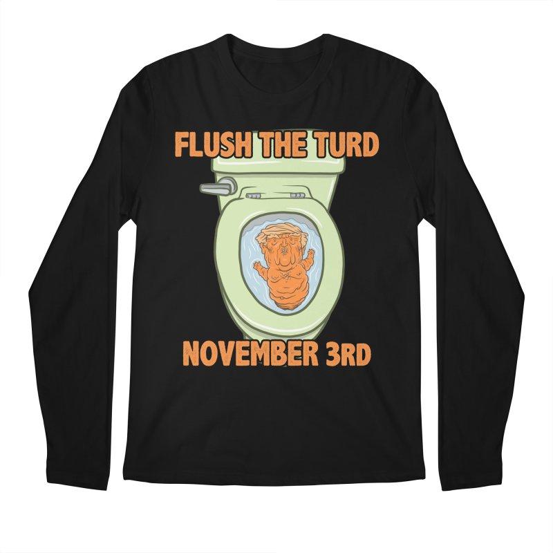 Flush the Turd November Third! Men's Regular Longsleeve T-Shirt by Frankenstein's Artist Shop
