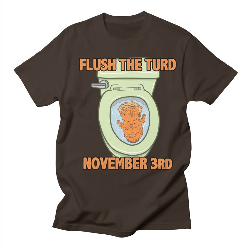 Flush the Turd November Third! Men's Regular T-Shirt by Frankenstein's Artist Shop