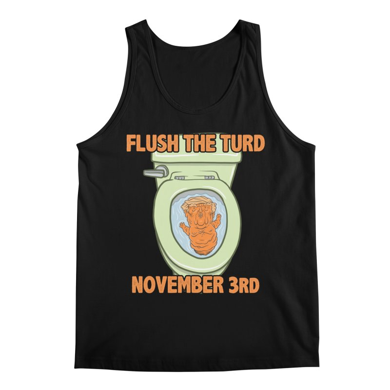 Flush the Turd November Third! Men's Regular Tank by Frankenstein's Artist Shop