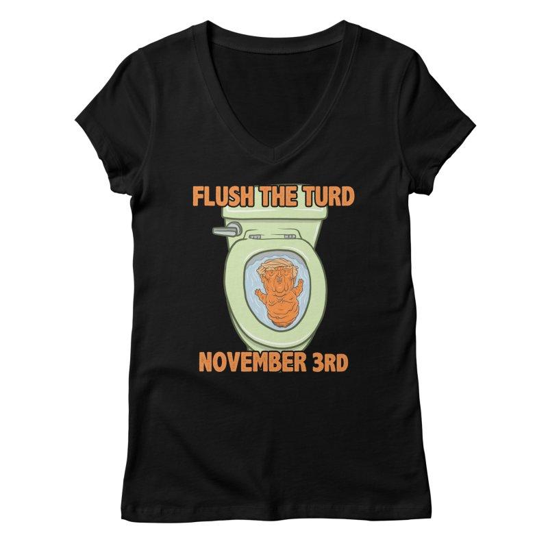 Flush the Turd November Third! Women's Regular V-Neck by Frankenstein's Artist Shop