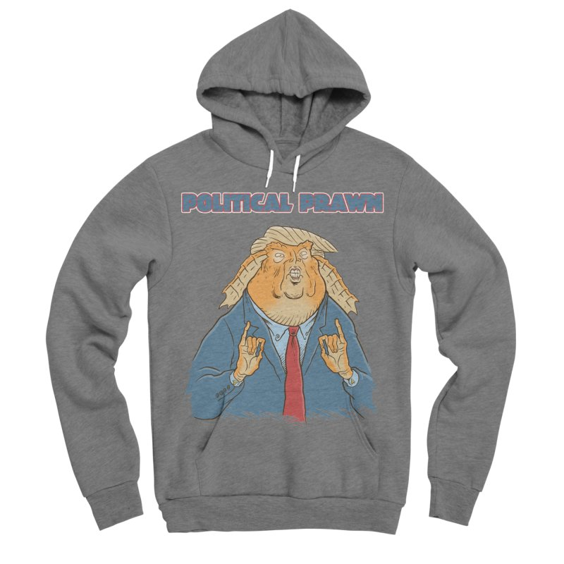 Political Prawn (Jar Jar Trump) Women's Sponge Fleece Pullover Hoody by Frankenstein's Artist Shop