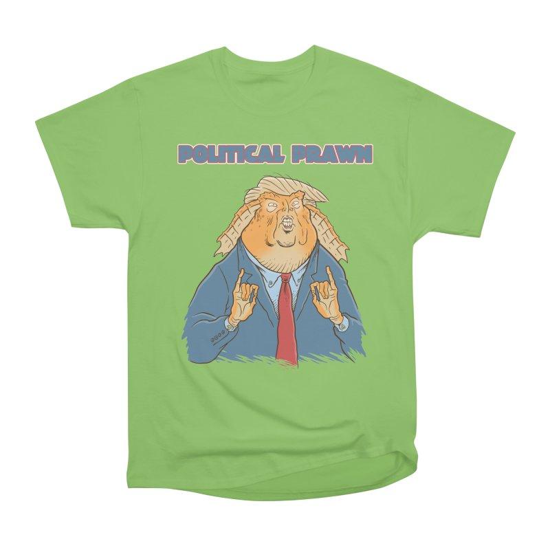 Political Prawn (Jar Jar Trump) Women's Heavyweight Unisex T-Shirt by Frankenstein's Artist Shop