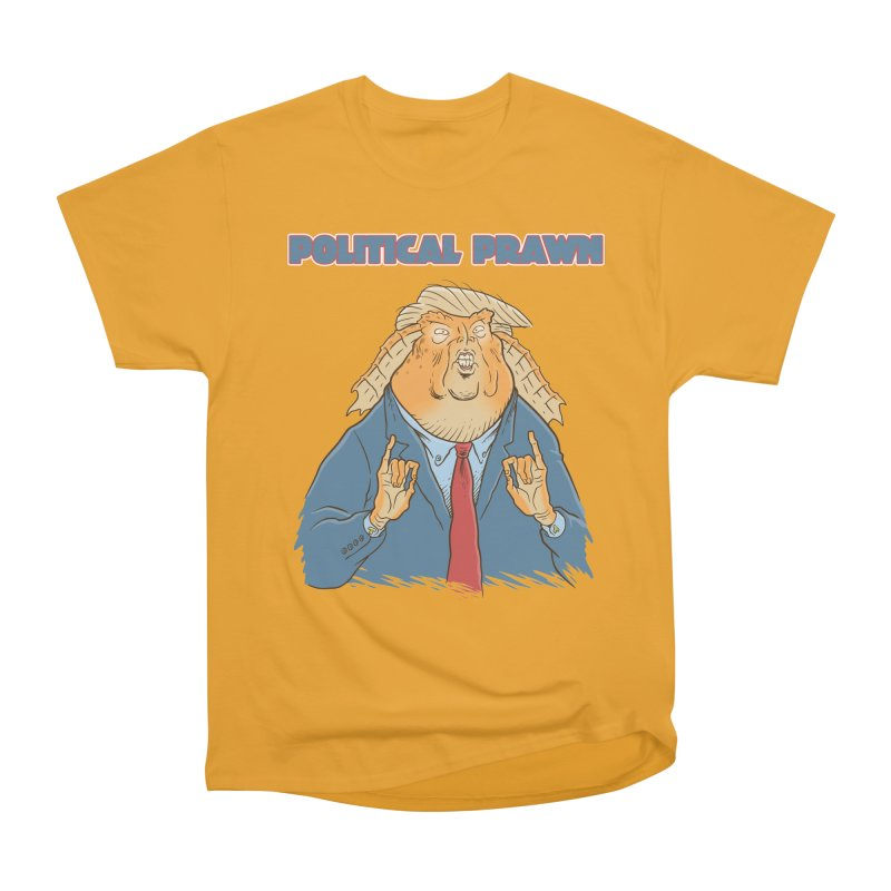 Political Prawn (Jar Jar Trump) Men's Heavyweight T-Shirt by Frankenstein's Artist Shop