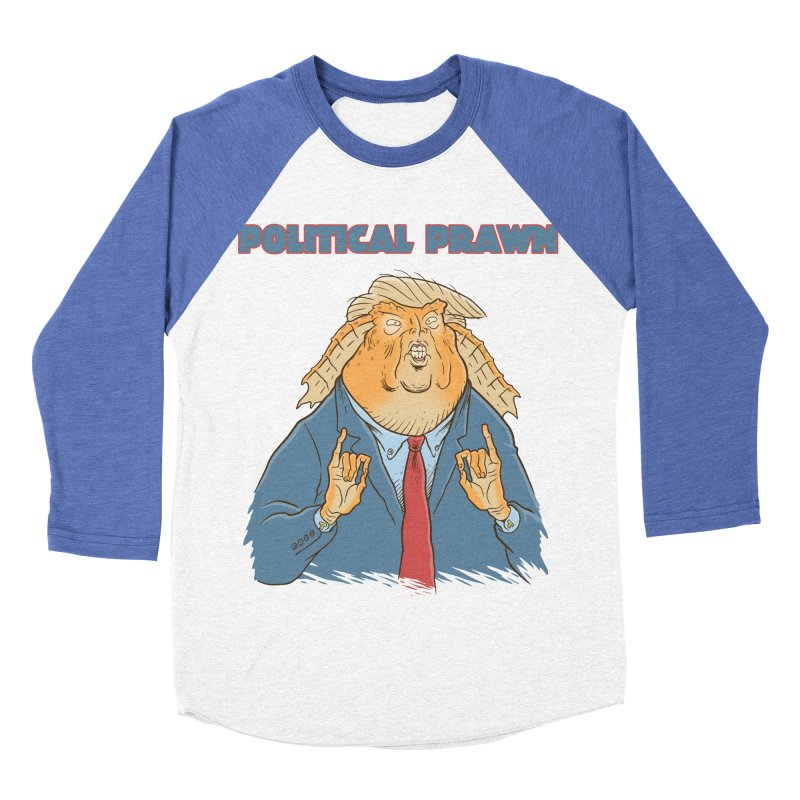 Political Prawn (Jar Jar Trump) Women's Baseball Triblend Longsleeve T-Shirt by Frankenstein's Artist Shop