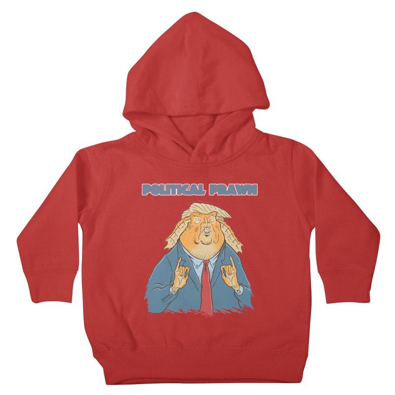 Political Prawn (Jar Jar Trump) Kids Toddler Pullover Hoody by Frankenstein's Artist Shop