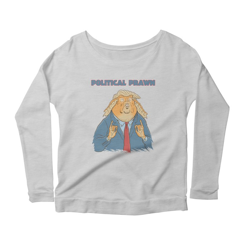 Political Prawn (Jar Jar Trump) Women's Scoop Neck Longsleeve T-Shirt by Frankenstein's Artist Shop