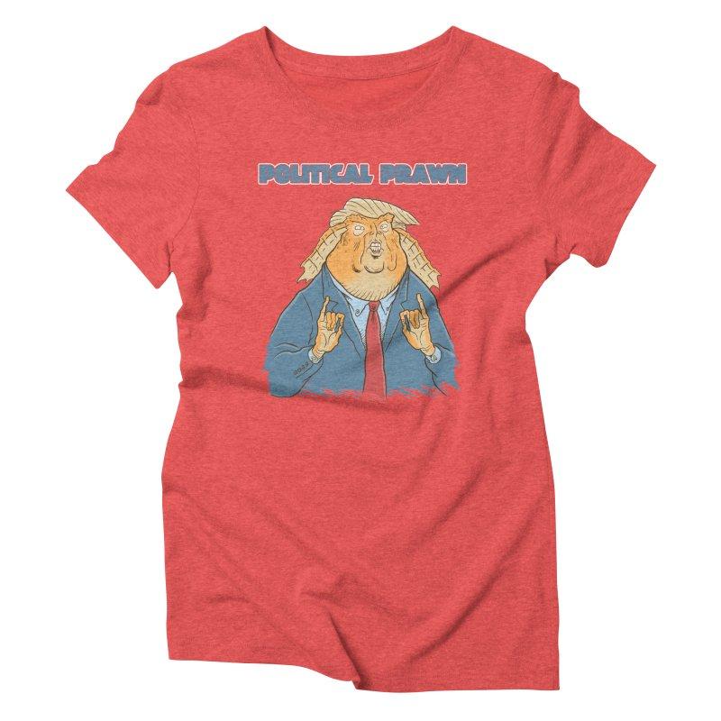 Political Prawn (Jar Jar Trump) Women's Triblend T-Shirt by Frankenstein's Artist Shop