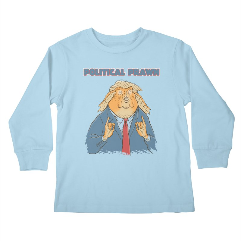 Political Prawn (Jar Jar Trump) Kids Longsleeve T-Shirt by Frankenstein's Artist Shop