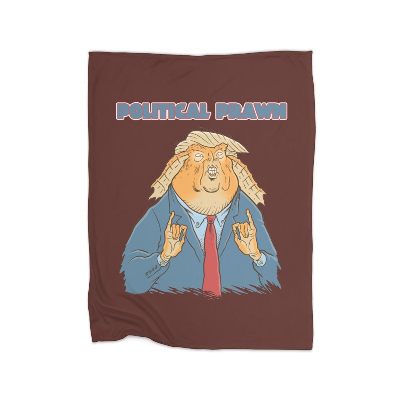 Political Prawn (Jar Jar Trump) Home Fleece Blanket Blanket by Frankenstein's Artist Shop