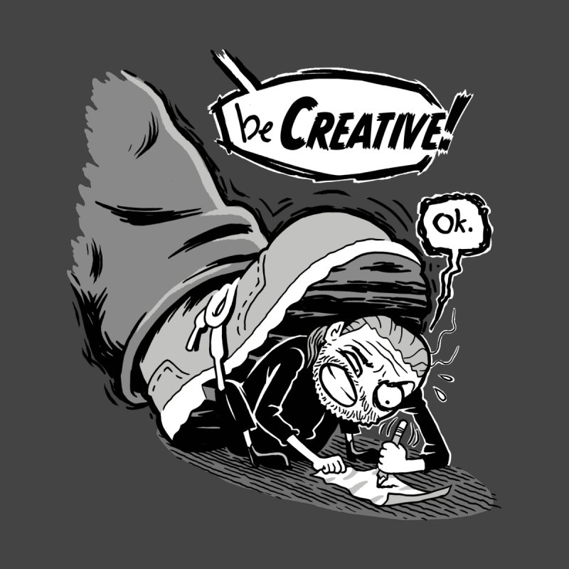 Be Creative! by Frankenstein's Artist Shop