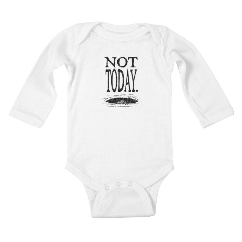 Not Today. Kids Baby Longsleeve Bodysuit by Frankenstein's Artist Shop