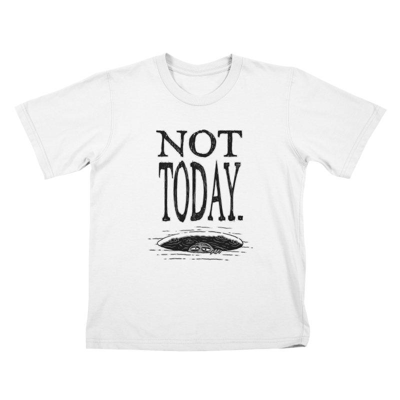 Not Today. Kids T-shirt by Frankenstein's Artist Shop