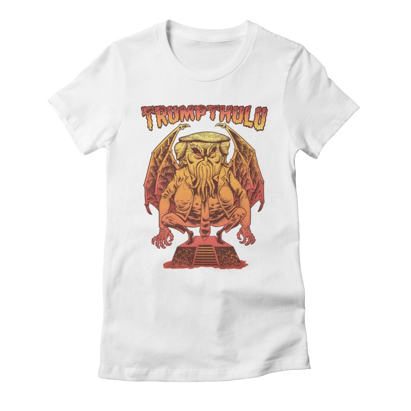TRUMPTHULU Women's Fitted T-Shirt by Frankenstein's Artist Shop
