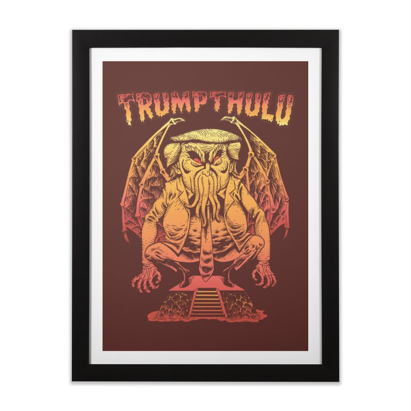 TRUMPTHULU Home Framed Fine Art Print by Frankenstein's Artist Shop