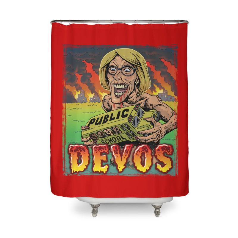 DeVos Monster (Attack on Education) Home Shower Curtain by Frankenstein's Artist Shop