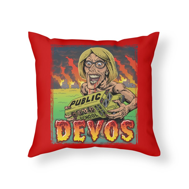 DeVos Monster (Attack on Education) Home Throw Pillow by Frankenstein's Artist Shop