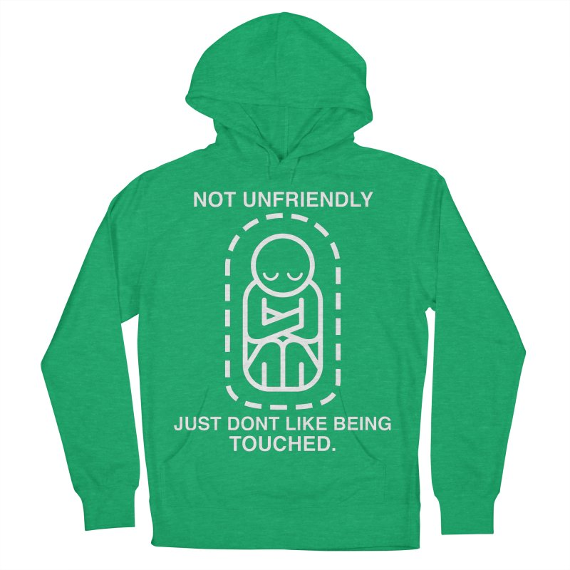 Not Unfriendly... Just Don't Like Being Touched (White version) Women's Pullover Hoody by Frankenstein's Artist Shop