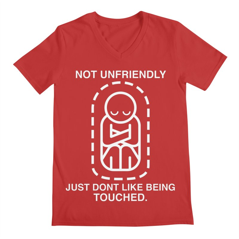 Not Unfriendly... Just Don't Like Being Touched (White version) Men's V-Neck by Frankenstein's Artist Shop