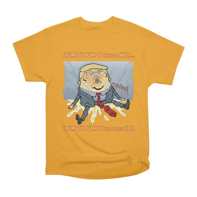 Trumpty Dumpty Wanted a Wall... Women's Classic Unisex T-Shirt by Frankenstein's Artist Shop