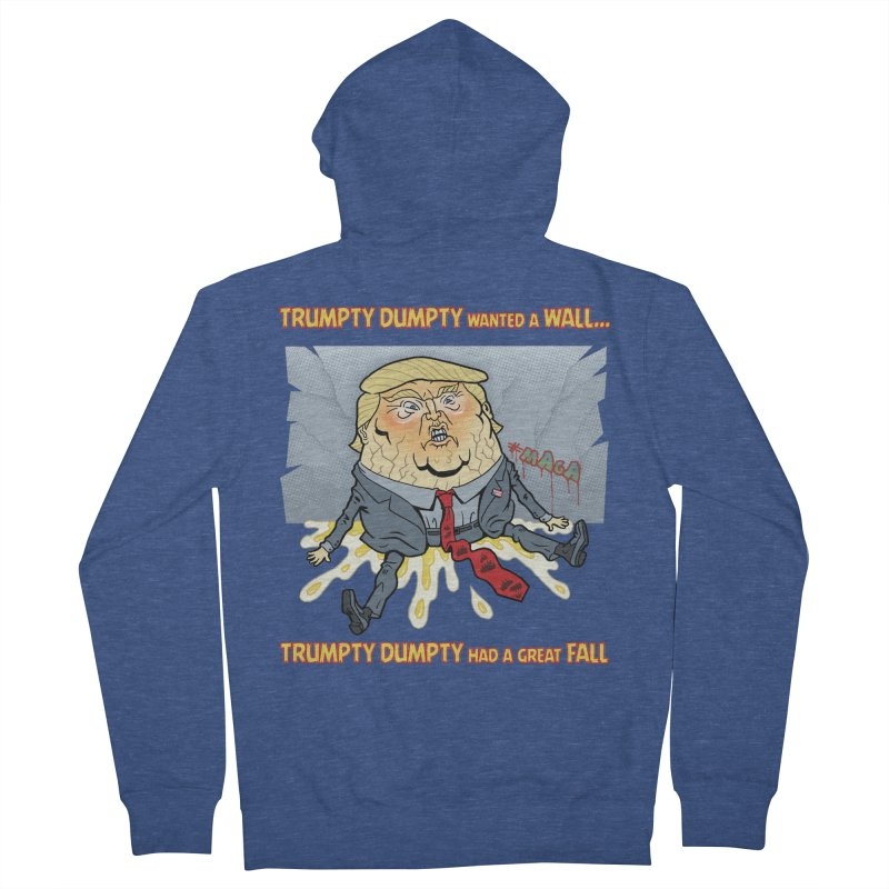 Trumpty Dumpty Wanted a Wall... Women's French Terry Zip-Up Hoody by Frankenstein's Artist Shop