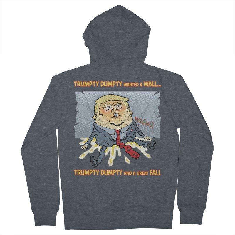 Trumpty Dumpty Wanted a Wall... Women's Zip-Up Hoody by Frankenstein's Artist Shop