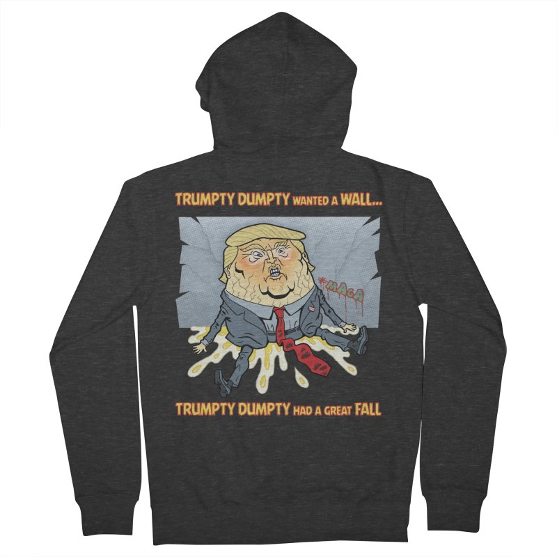 Trumpty Dumpty Wanted a Wall... Men's French Terry Zip-Up Hoody by Frankenstein's Artist Shop