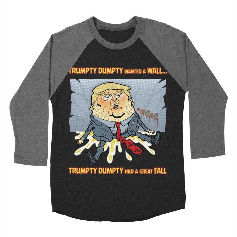 Trumpty Dumpty Wanted a Wall... Women's Baseball Triblend Longsleeve T-Shirt by Frankenstein's Artist Shop