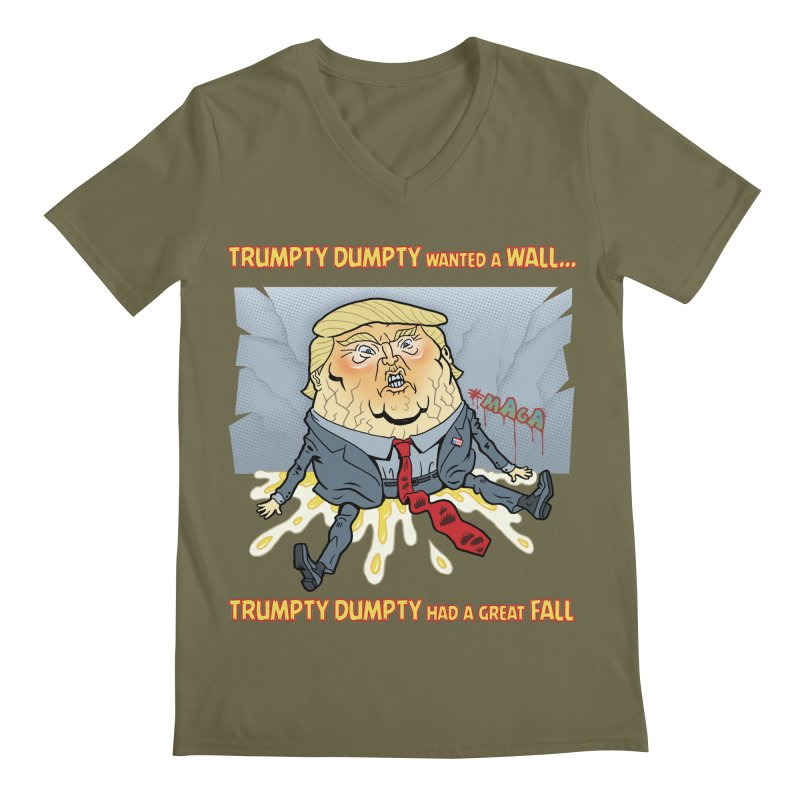 Trumpty Dumpty Wanted a Wall... Men's V-Neck by Frankenstein's Artist Shop