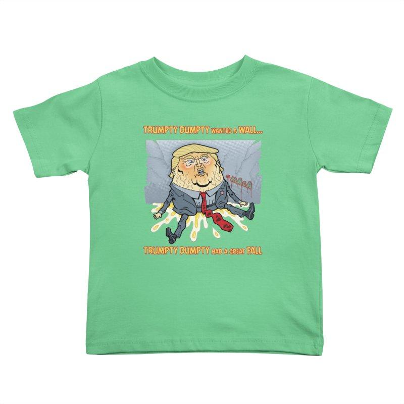 Trumpty Dumpty Wanted a Wall... Kids Toddler T-Shirt by Frankenstein's Artist Shop