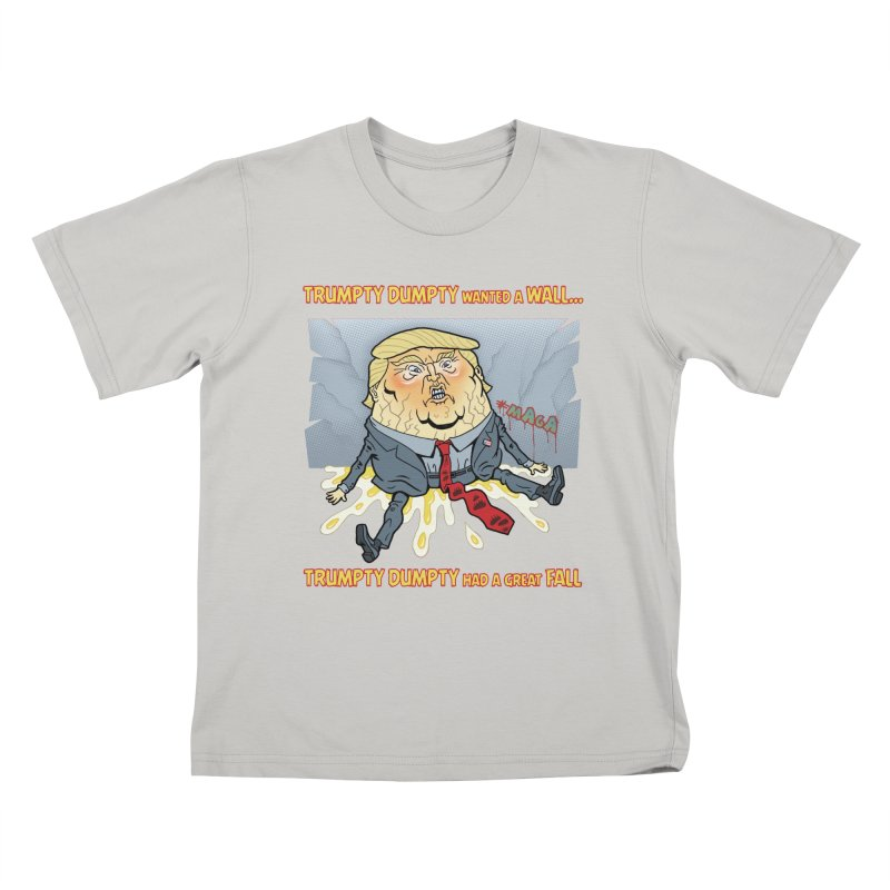 Trumpty Dumpty Wanted a Wall... Kids T-shirt by Frankenstein's Artist Shop