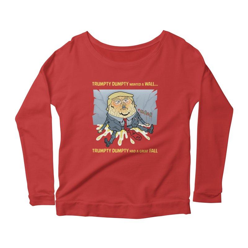 Trumpty Dumpty Wanted a Wall... Women's Scoop Neck Longsleeve T-Shirt by Frankenstein's Artist Shop