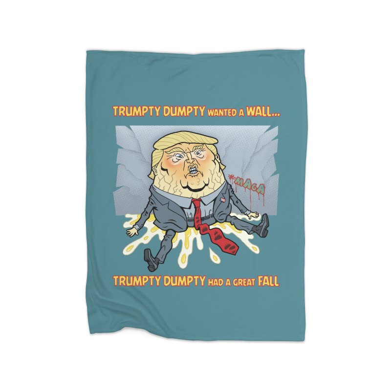 Trumpty Dumpty Wanted a Wall... Home Blanket by Frankenstein's Artist Shop