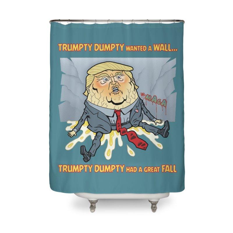 Trumpty Dumpty Wanted A Wall