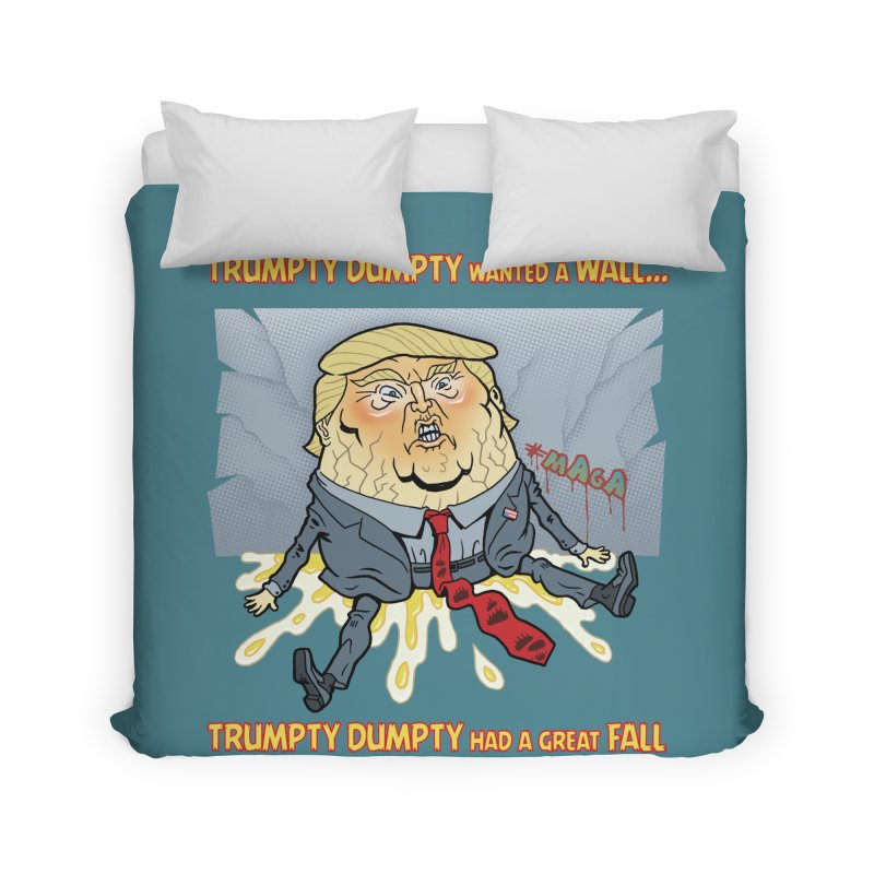Trumpty Dumpty Wanted a Wall... Home Duvet by Frankenstein's Artist Shop