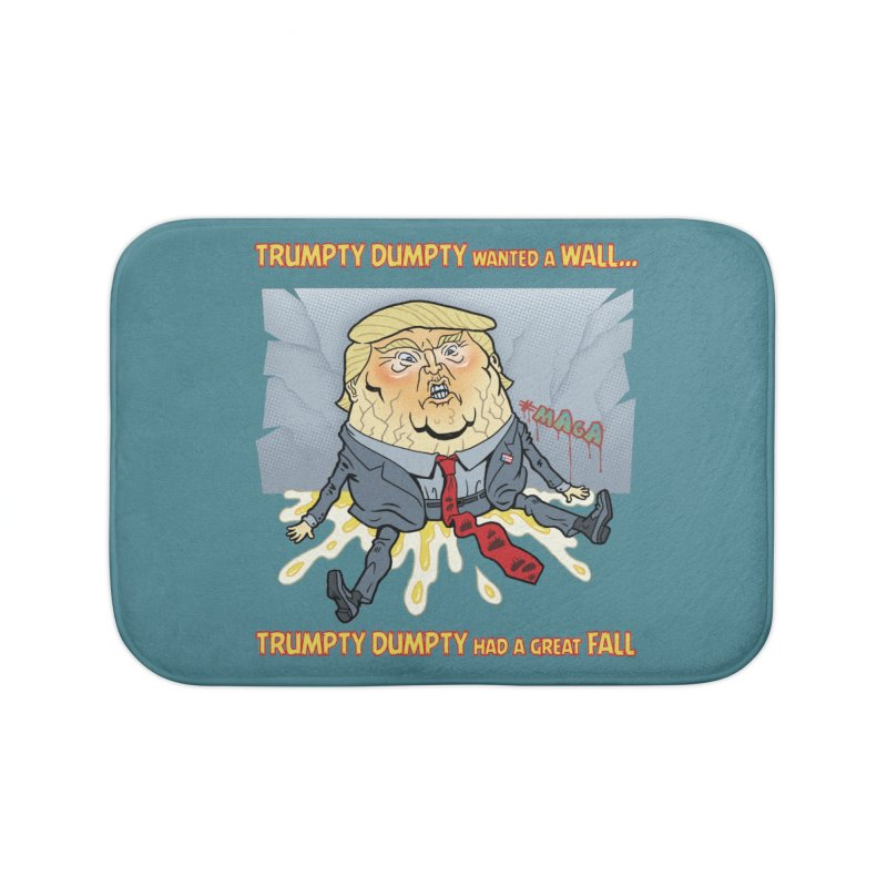 Trumpty Dumpty Wanted a Wall... Home Bath Mat by Frankenstein's Artist Shop