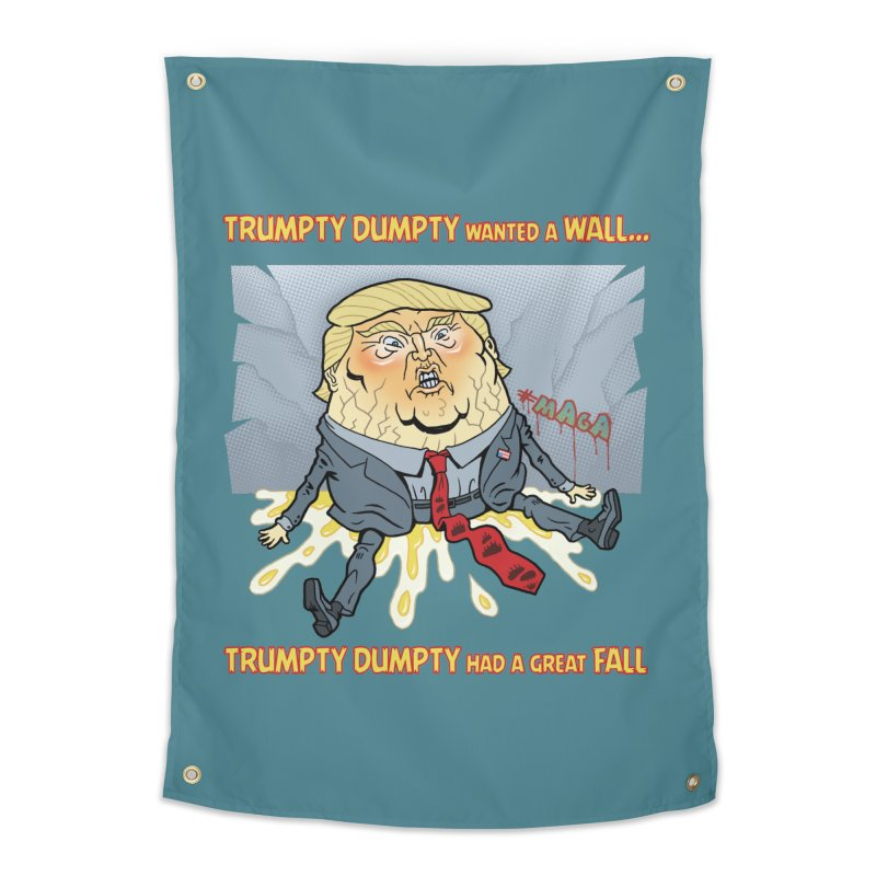 Trumpty Dumpty Wanted a Wall... Home Tapestry by Frankenstein's Artist Shop