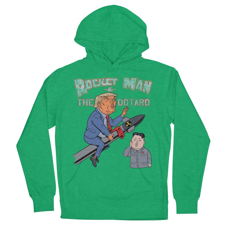 Rocket Man & the Dotard Women's French Terry Pullover Hoody by Frankenstein's Artist Shop