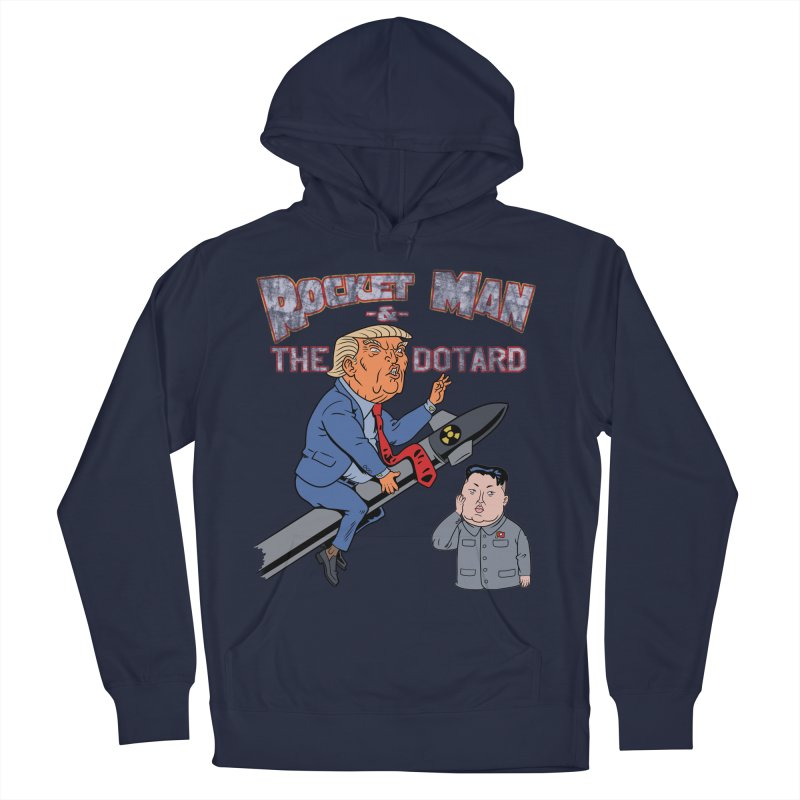 Rocket Man & the Dotard Women's Pullover Hoody by Frankenstein's Artist Shop