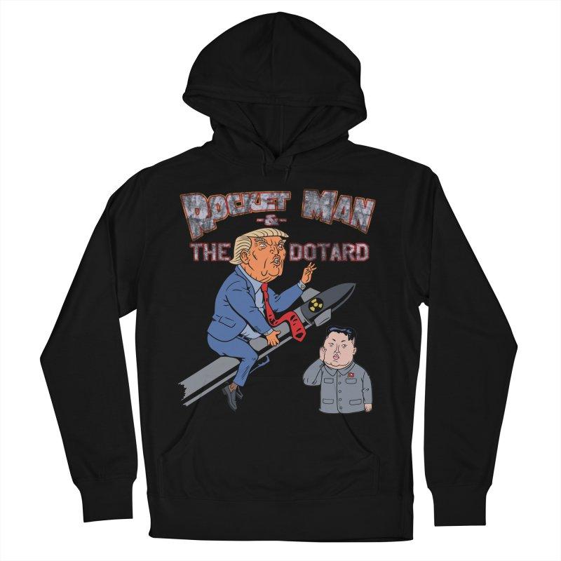Rocket Man & the Dotard Men's Pullover Hoody by Frankenstein's Artist Shop
