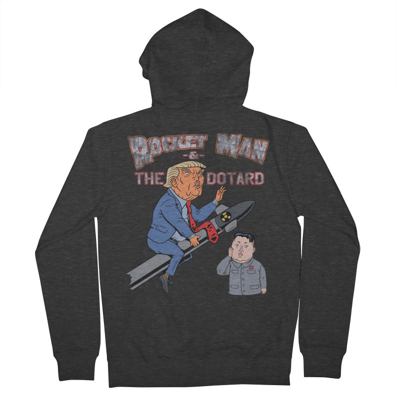 Rocket Man & the Dotard Women's French Terry Zip-Up Hoody by Frankenstein's Artist Shop
