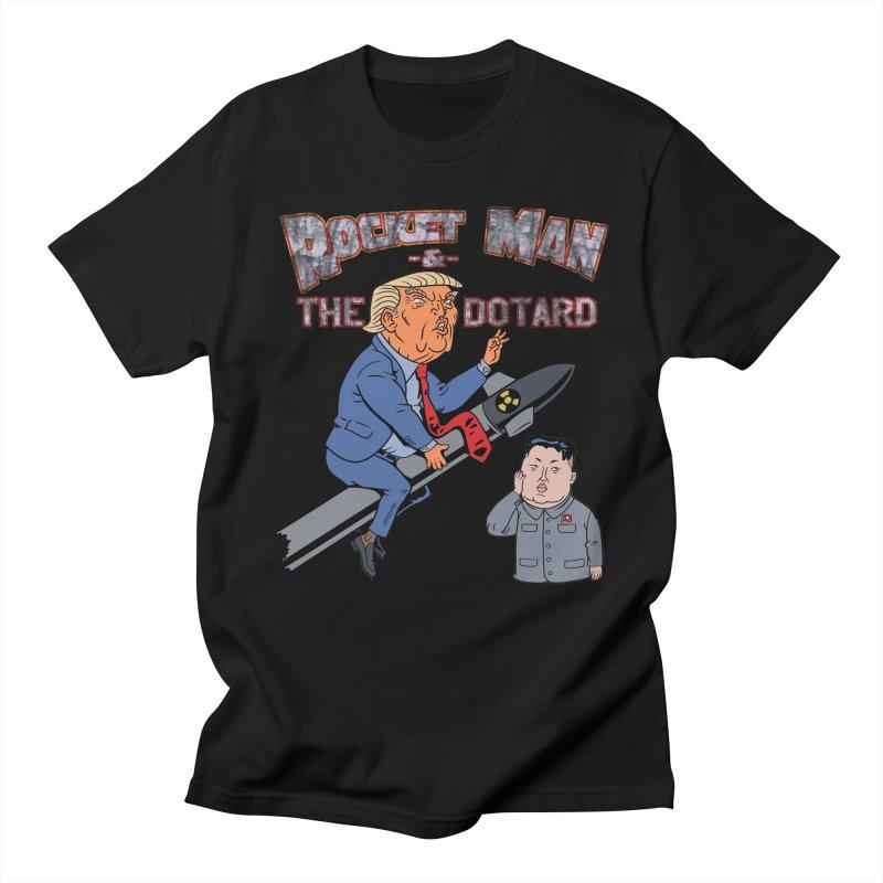Rocket Man & the Dotard Women's Regular Unisex T-Shirt by Frankenstein's Artist Shop