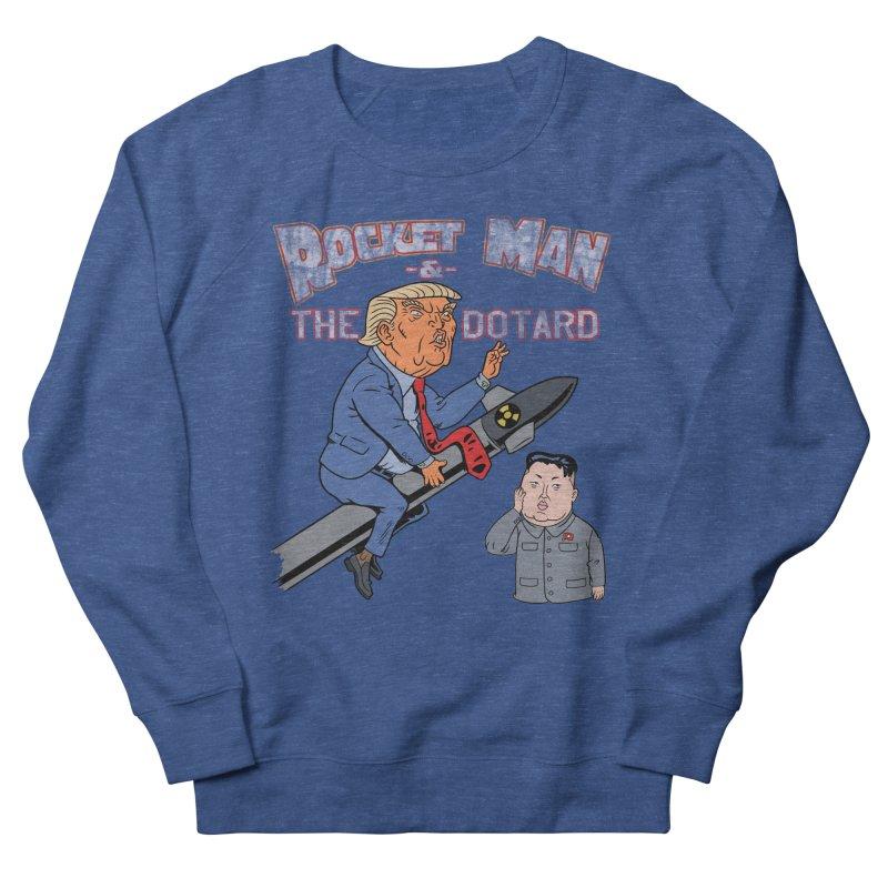 Rocket Man & the Dotard Women's Sweatshirt by Frankenstein's Artist Shop