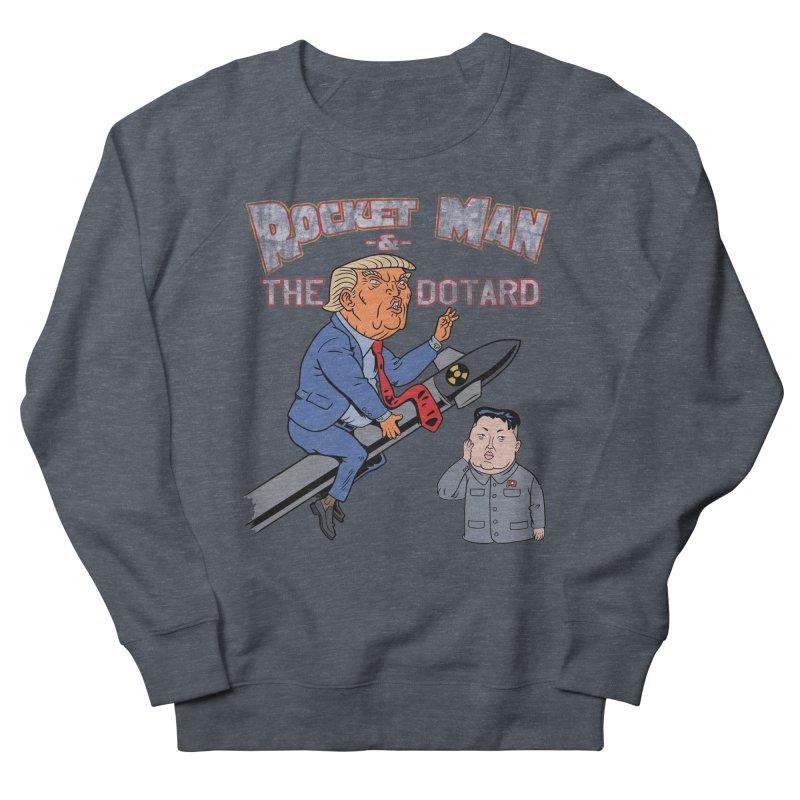 Rocket Man & the Dotard Women's French Terry Sweatshirt by Frankenstein's Artist Shop